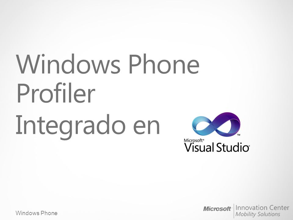 Windows Phone Windows Phone Profiler Integrado en