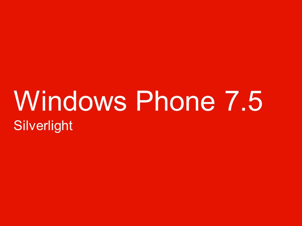 Windows Phone 7.5 Silverlight