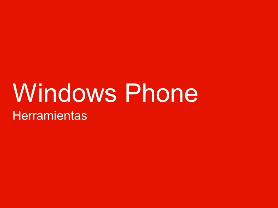 Windows Phone Herramientas
