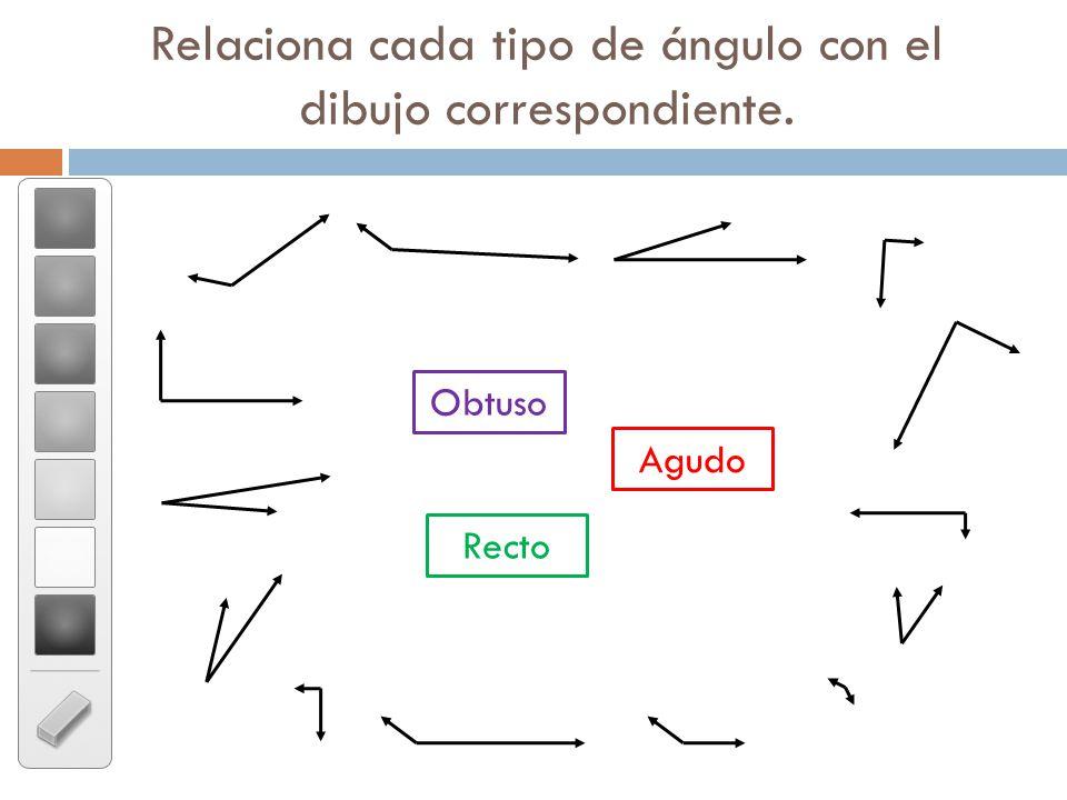 Relaciona cada tipo de ángulo con el dibujo correspondiente. Agudo Obtuso Recto