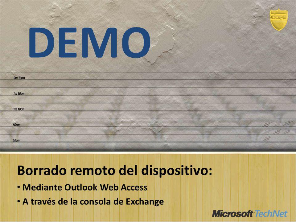 DEMO Borrado remoto del dispositivo: Mediante Outlook Web Access A través de la consola de Exchange