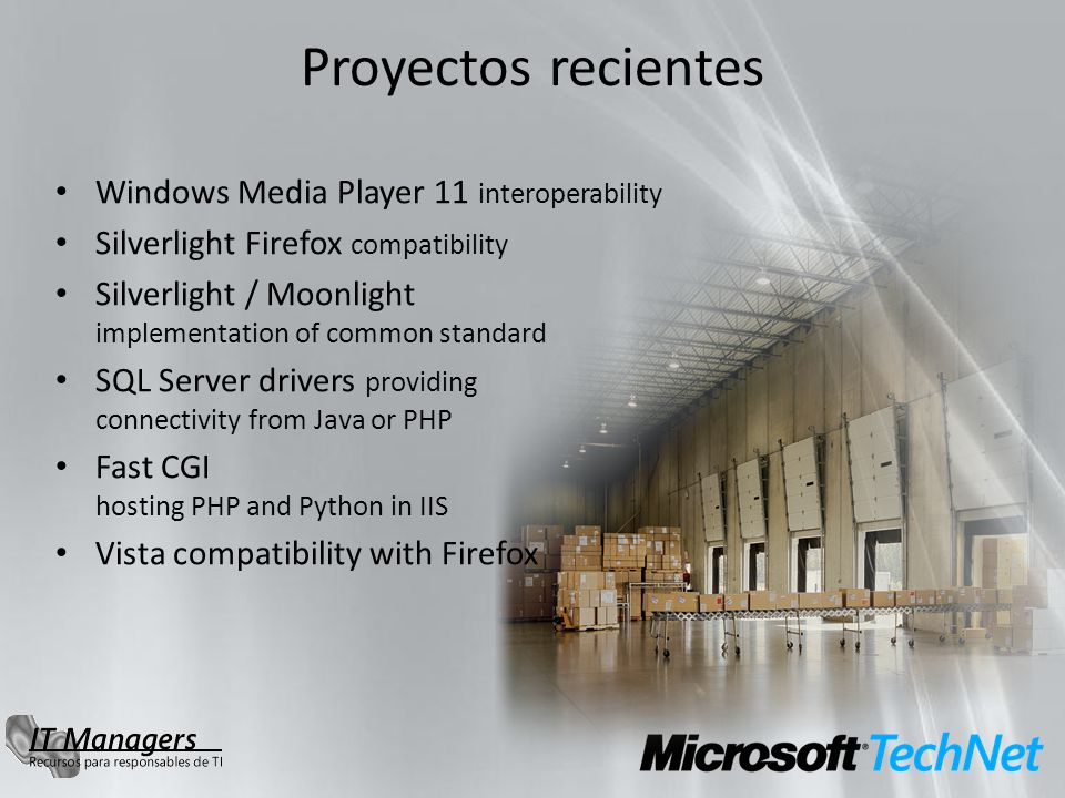Proyectos recientes Windows Media Player 11 interoperability Silverlight Firefox compatibility Silverlight / Moonlight implementation of common standard SQL Server drivers providing connectivity from Java or PHP Fast CGI hosting PHP and Python in IIS Vista compatibility with Firefox