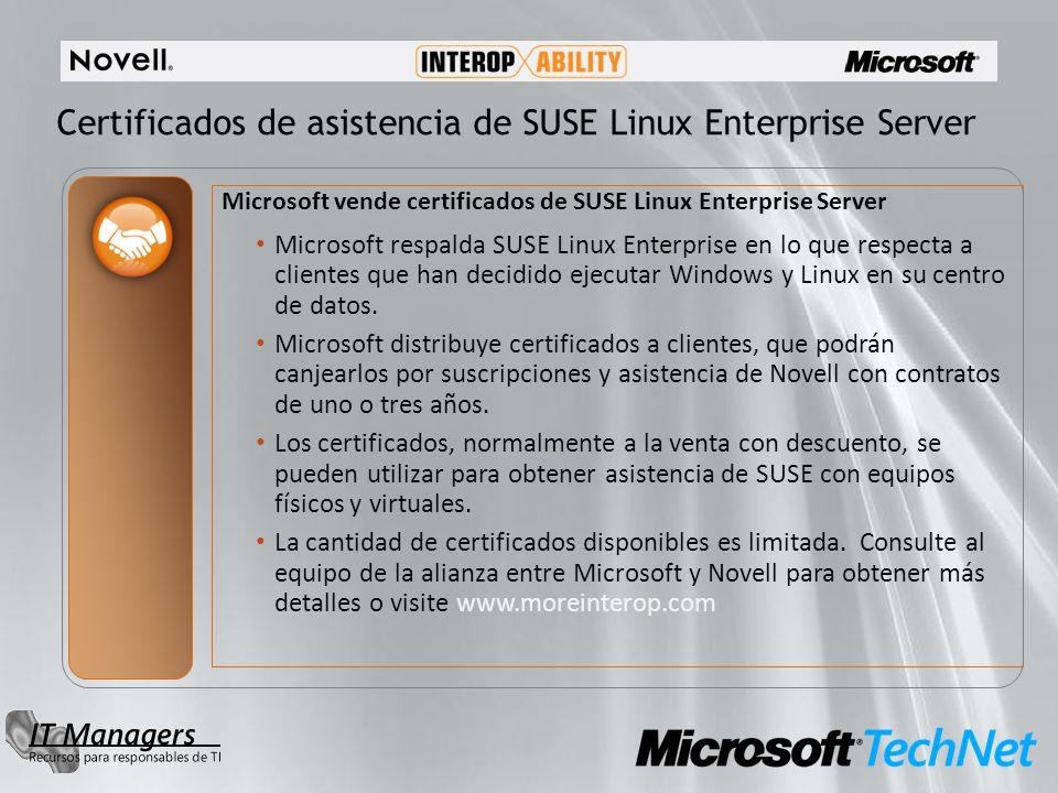 Certificados de asistencia de SUSE Linux Enterprise Server Microsoft vende certificados de SUSE Linux Enterprise Server Microsoft respalda SUSE Linux