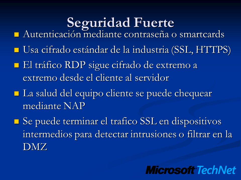 Seguridad Fuerte Autenticación mediante contraseña o smartcards Autenticación mediante contraseña o smartcards Usa cifrado estándar de la industria (S