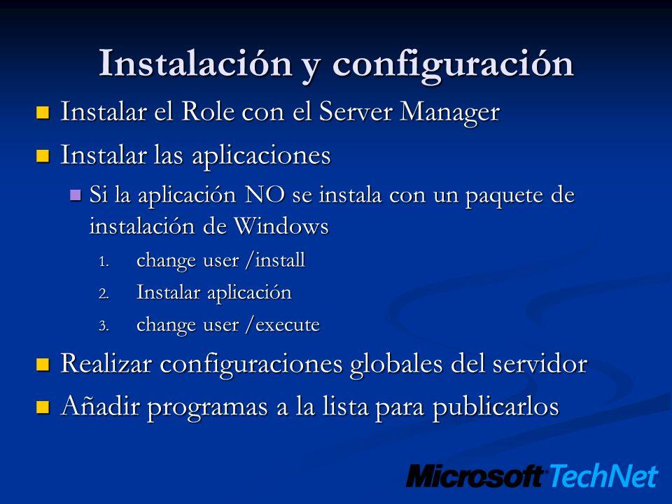TS Gateway Con TS Web Access El host RDP se puede situar tras un Firewall El host RDP se puede situar tras un Firewall HTTP/S se usa para atravesar el Firewall HTTP/S se usa para atravesar el Firewall Se chequean AD / ISA / NAP antes de permitir la conexión Se chequean AD / ISA / NAP antes de permitir la conexión El escritorio y las aplicaciones no se ejecutan dentro de IE El escritorio y las aplicaciones no se ejecutan dentro de IE AD / IAS / NAP El Usuario navega a TS Web Access El usuario inicia la conexión HTTPS al TS Gateway Terminal Servers o XP / Vista TS Gateway TS Web Access Internet DMZRed Interna Network RDP Sobre HTTP/S se establece a TSG RDP 3389 a host Chequeo AD / IAS / NAP Cliente (TS) Vista RDC