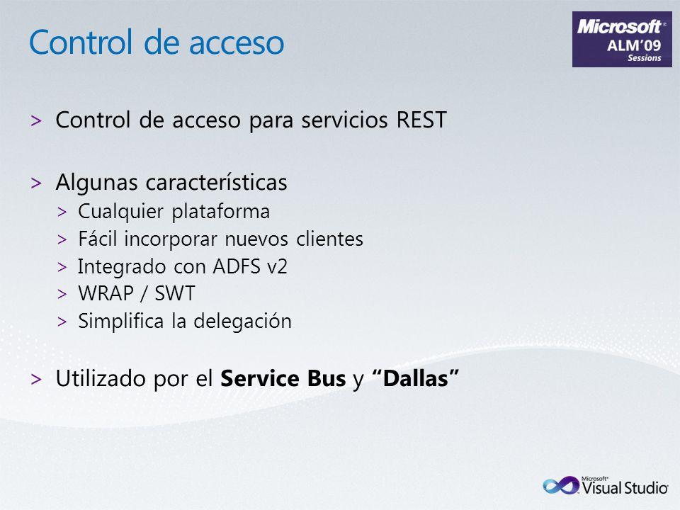 >Control de acceso para servicios REST >Algunas características >Cualquier plataforma >Fácil incorporar nuevos clientes >Integrado con ADFS v2 >WRAP /