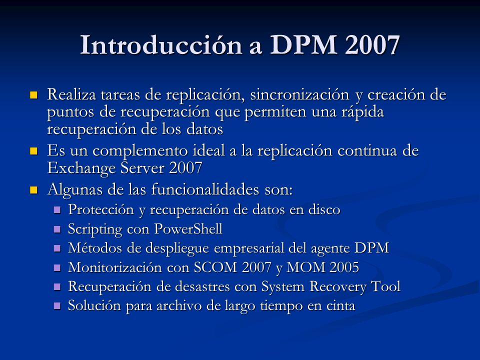 Escenarios de protección Servidores de archivos Servidores de archivos Volúmenes Volúmenes Recursos compartidos Recursos compartidos Carpetas Carpetas Grupos de almacenamiento de Exchange Server Grupos de almacenamiento de Exchange Server Bases de datos de SQL Server Bases de datos de SQL Server Granjas de servidores Sharepoint Granjas de servidores Sharepoint Servidores virtuales de Virtual Server Servidores virtuales de Virtual Server Archivos en estaciones de trabajo Windows XP SP2 y superior Archivos en estaciones de trabajo Windows XP SP2 y superior Datos de servidores en clúster Datos de servidores en clúster System State System State