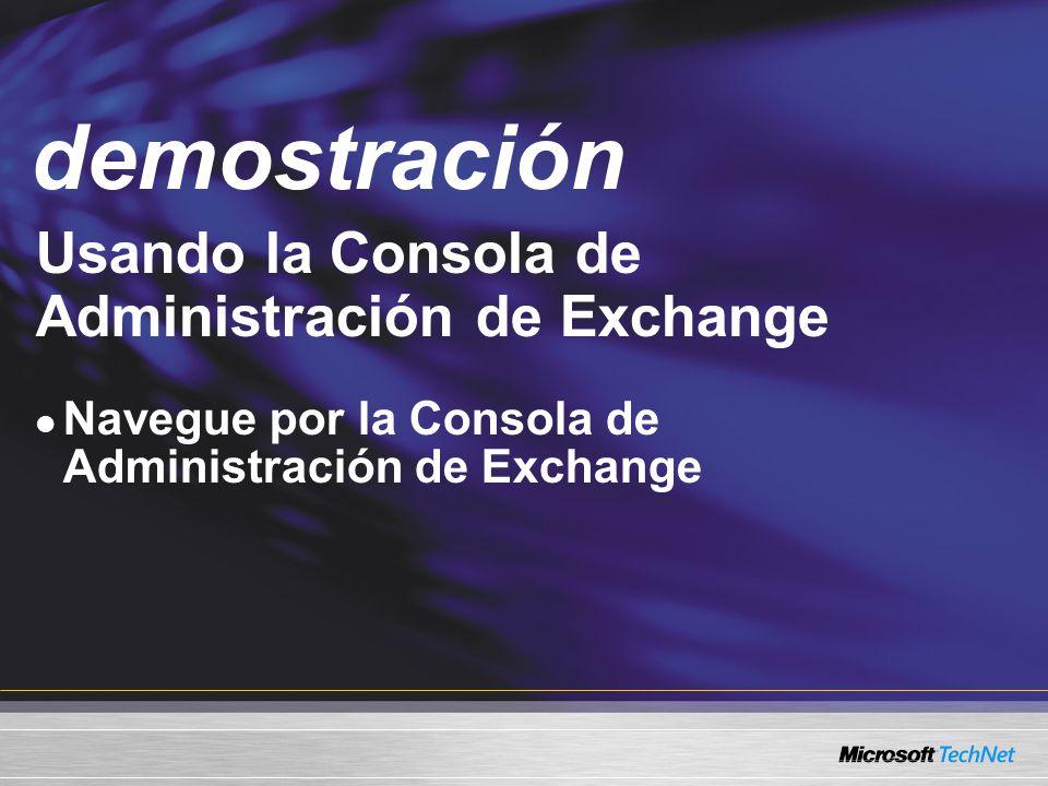 Demo Usando la Consola de Administración de Exchange Navegue por la Consola de Administración de Exchange demostración