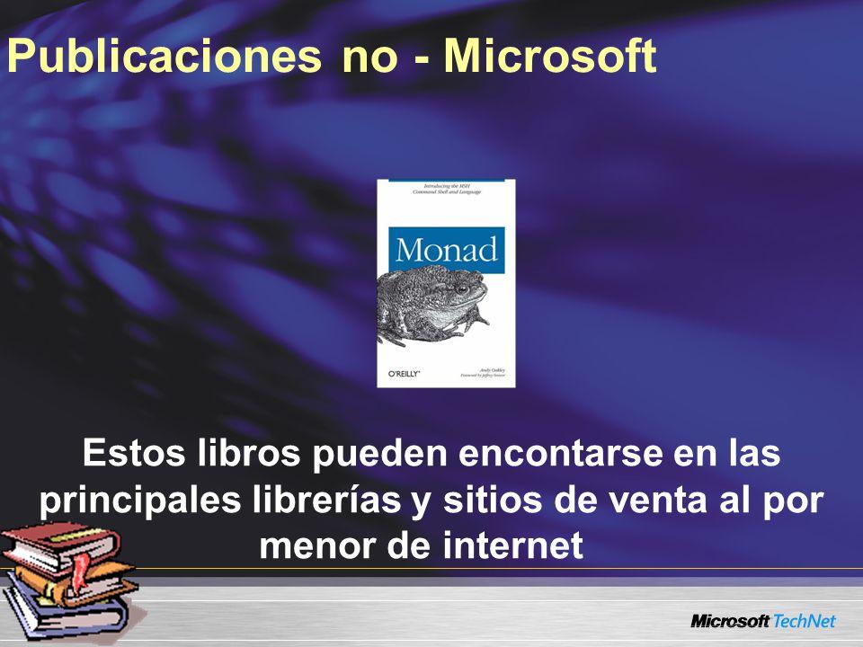 Estos libros pueden encontarse en las principales librerías y sitios de venta al por menor de internet Publicaciones no - Microsoft