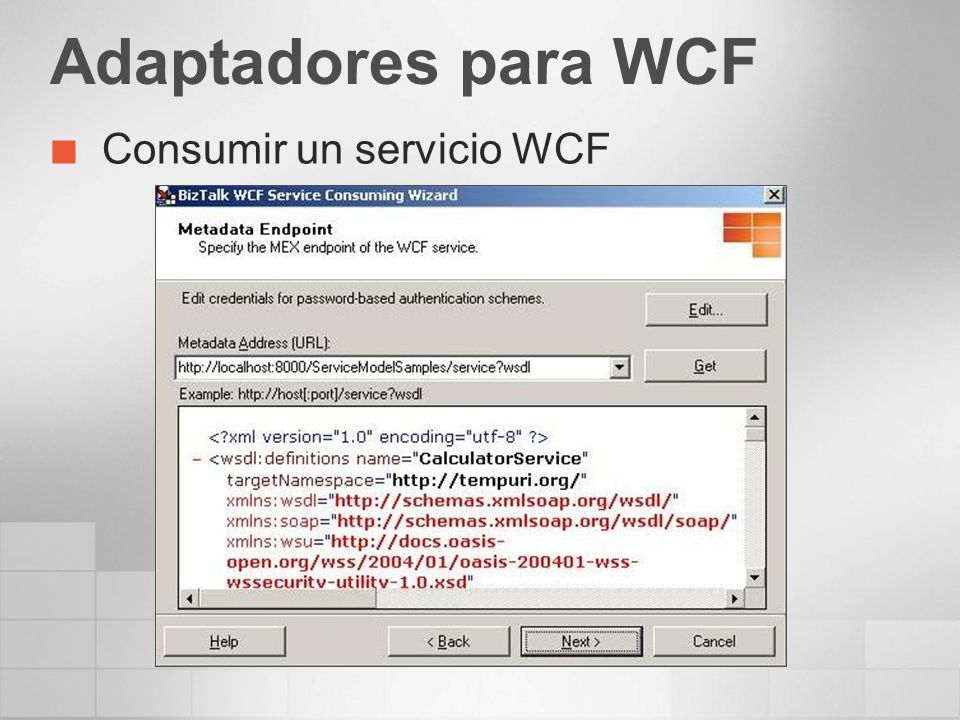 Adaptadores para WCF Consumir un servicio WCF