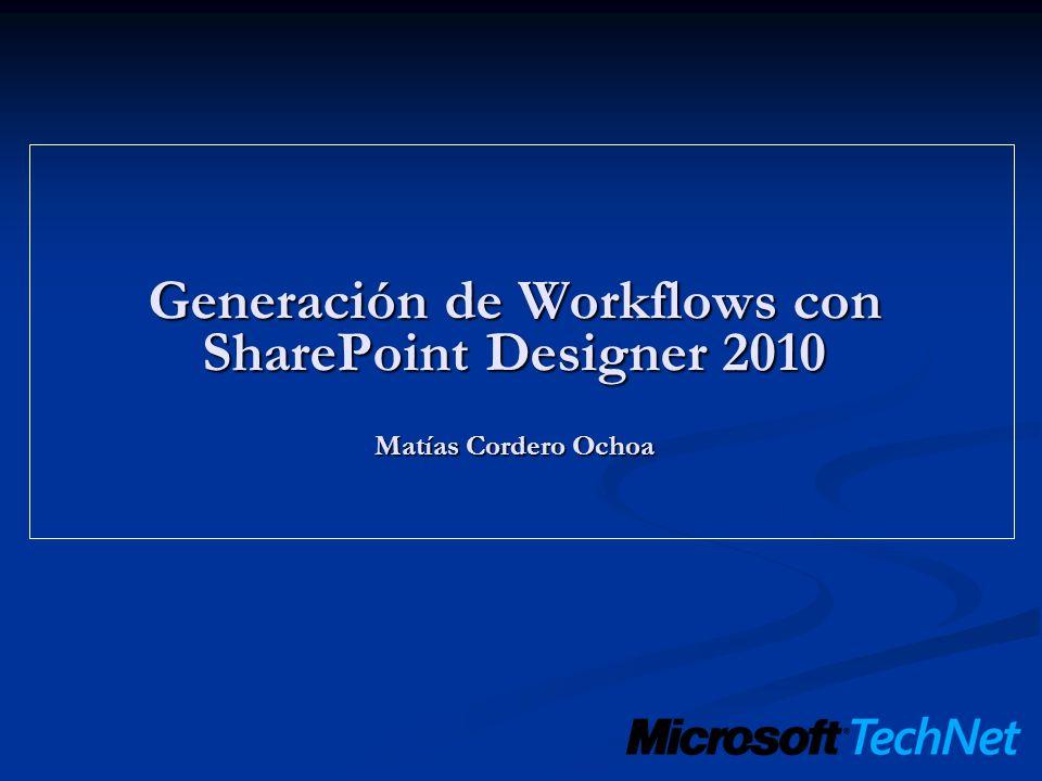 SharePoint y los Workflows Un Workflow permite automatizar procesos de negocio de una forma relativamente sencilla.
