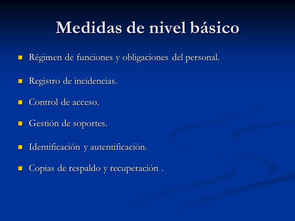 Medidas de nivel básico Régimen de funciones y obligaciones del personal. Régimen de funciones y obligaciones del personal. Registro de incidencias. R
