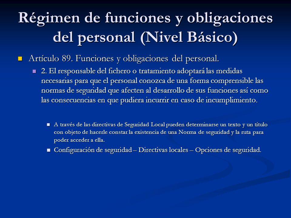 Régimen de funciones y obligaciones del personal (Nivel Básico) Artículo 89. Funciones y obligaciones del personal. Artículo 89. Funciones y obligacio