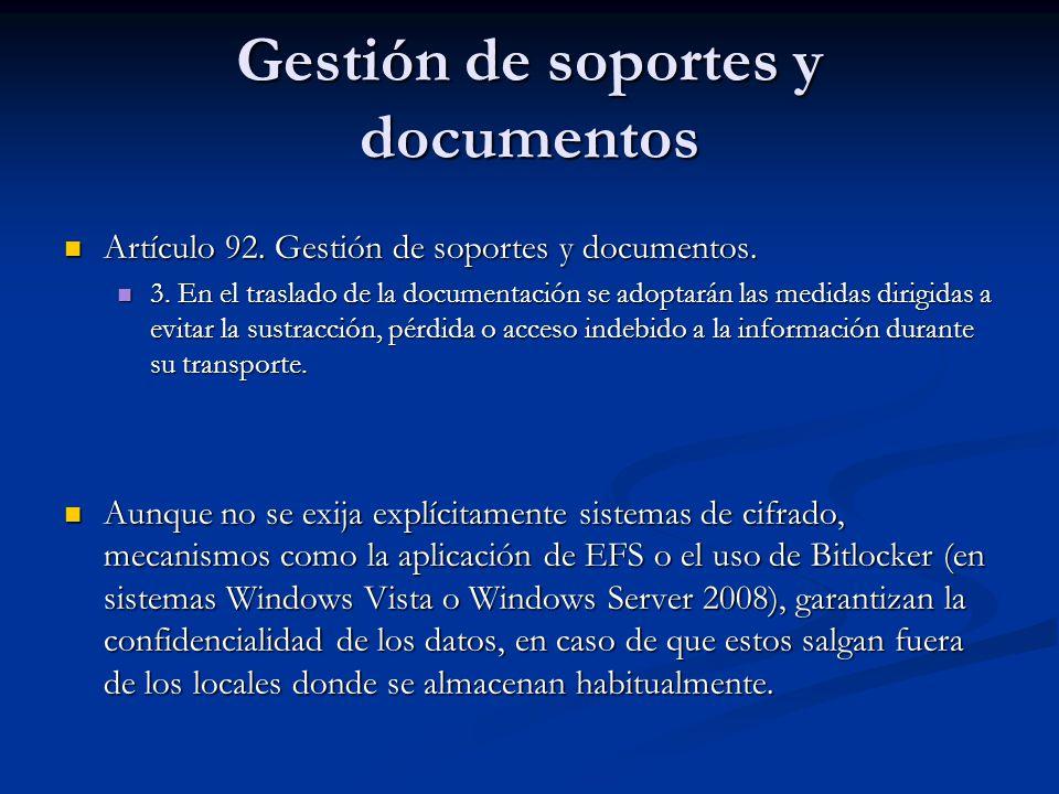 Gestión de soportes y documentos Artículo 92. Gestión de soportes y documentos. Artículo 92. Gestión de soportes y documentos. 3. En el traslado de la