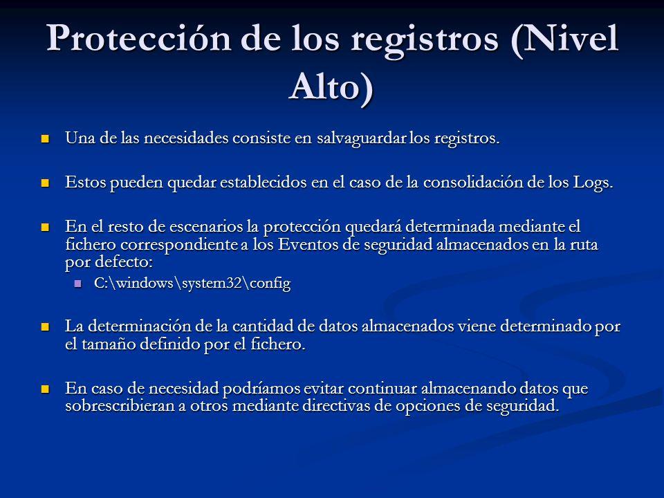 Protección de los registros (Nivel Alto) Una de las necesidades consiste en salvaguardar los registros. Una de las necesidades consiste en salvaguarda