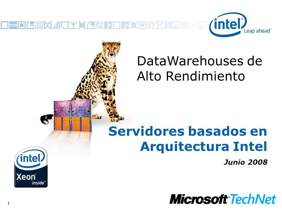 11 Servidores basados en Arquitectura Intel Junio 2008 DataWarehouses de Alto Rendimiento