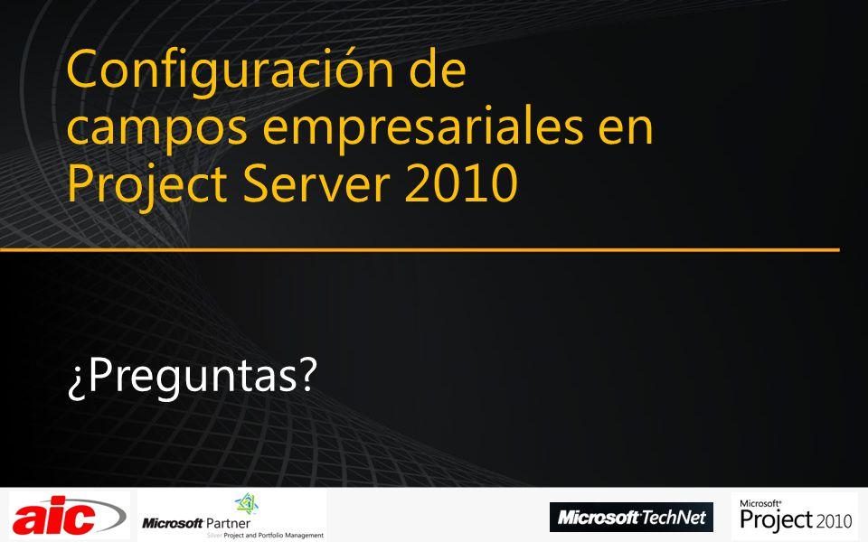 Configuración de campos empresariales en Project Server 2010