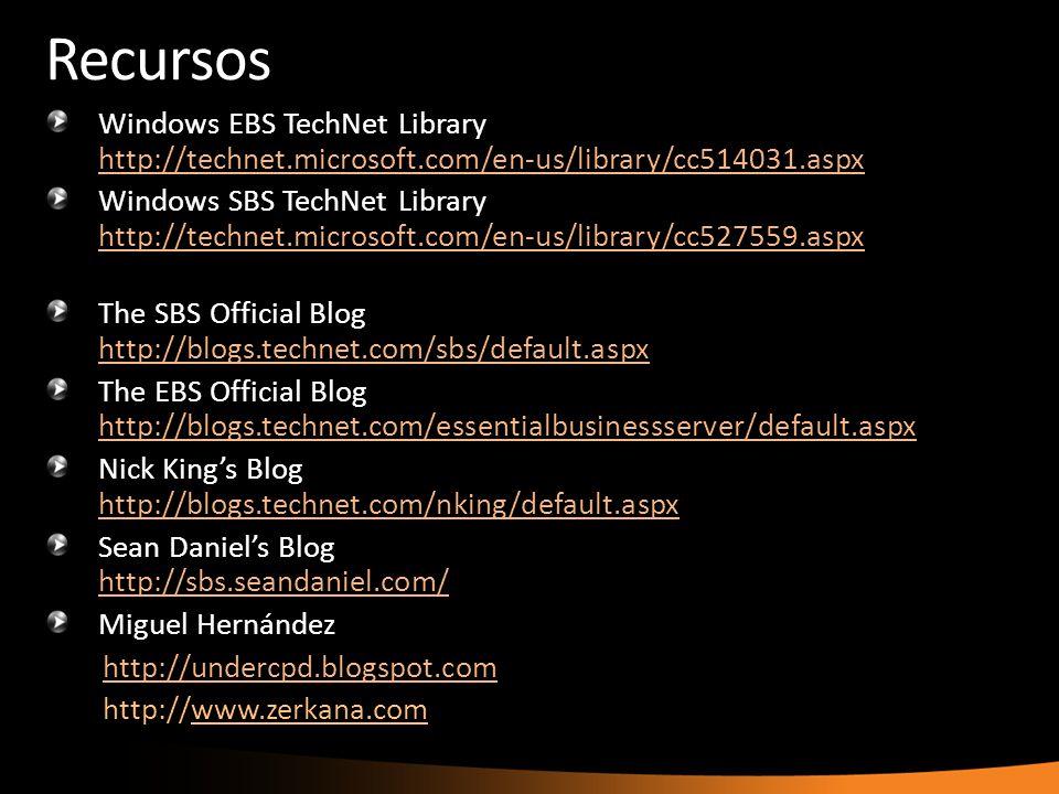 Recursos Windows EBS TechNet Library http://technet.microsoft.com/en-us/library/cc514031.aspx http://technet.microsoft.com/en-us/library/cc514031.aspx
