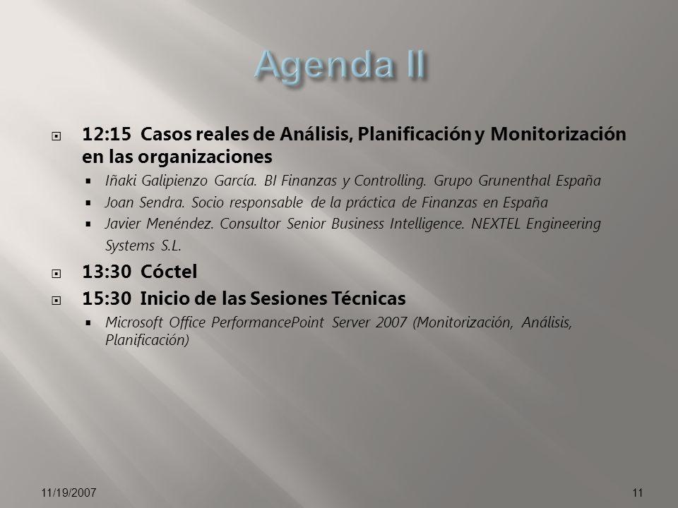 12:15 Casos reales de Análisis, Planificación y Monitorización en las organizaciones Iñaki Galipienzo García.