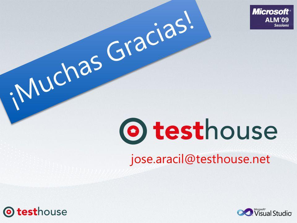 ¡Muchas Gracias! jose.aracil@testhouse.net