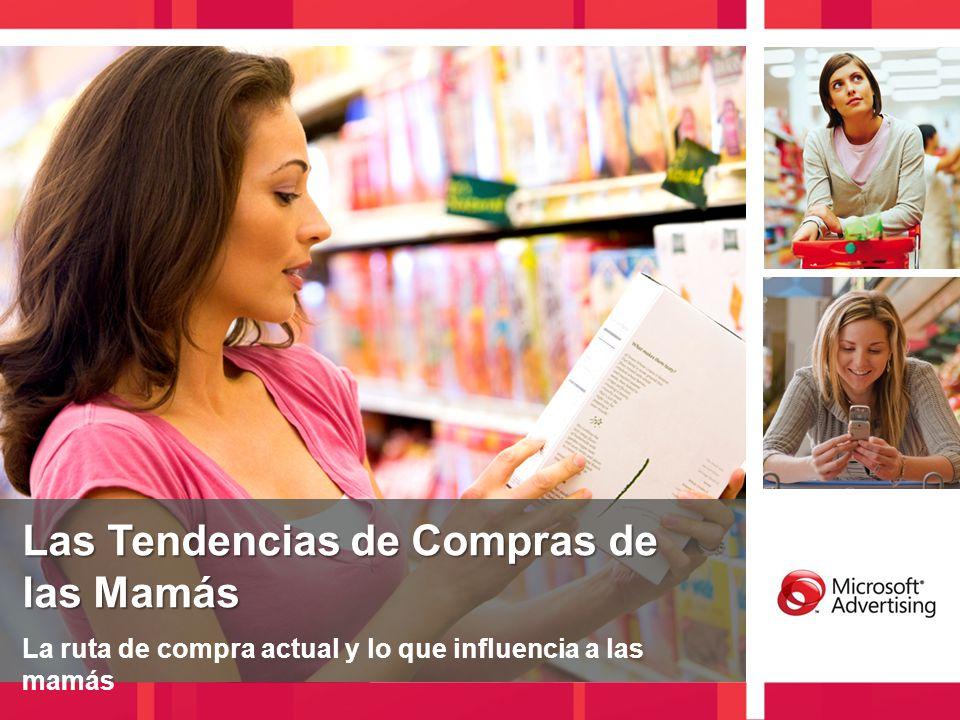 Las Tendencias de Compras de las Mamás Las Tendencias de Compras de las Mamás La ruta de compra actual y lo que influencia a las mamás