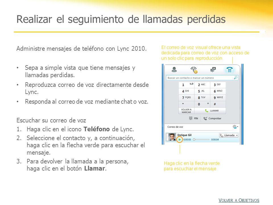 Administre mensajes de teléfono con Lync 2010.