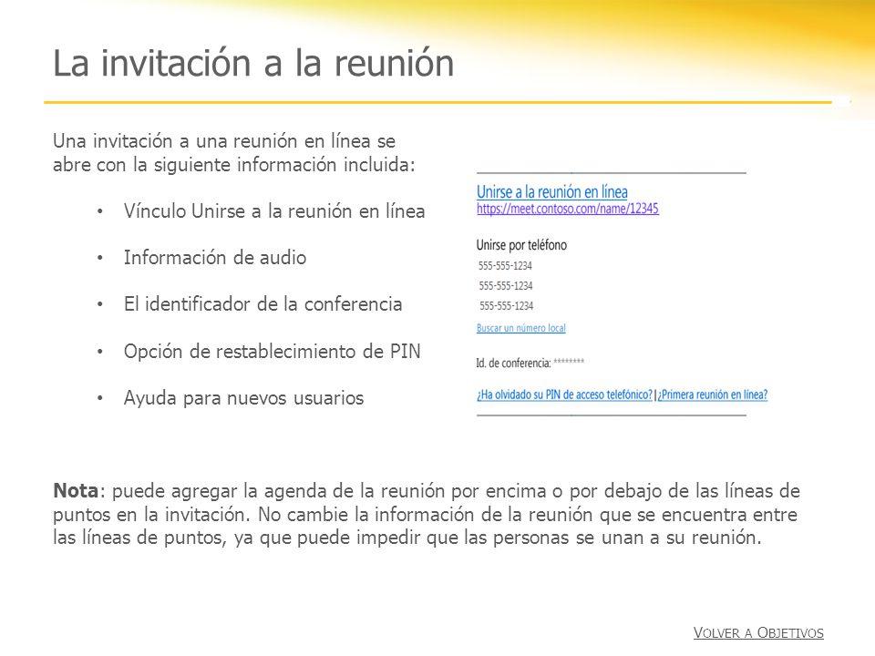 La invitación a la reunión Una invitación a una reunión en línea se abre con la siguiente información incluida: Vínculo Unirse a la reunión en línea I