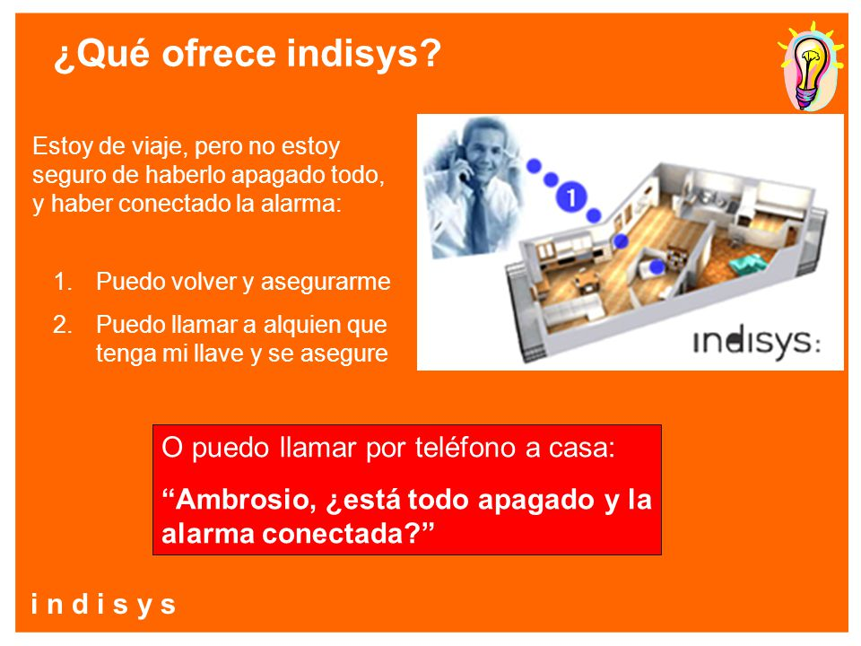 i n d i s y s ¿Qué ofrece indisys.