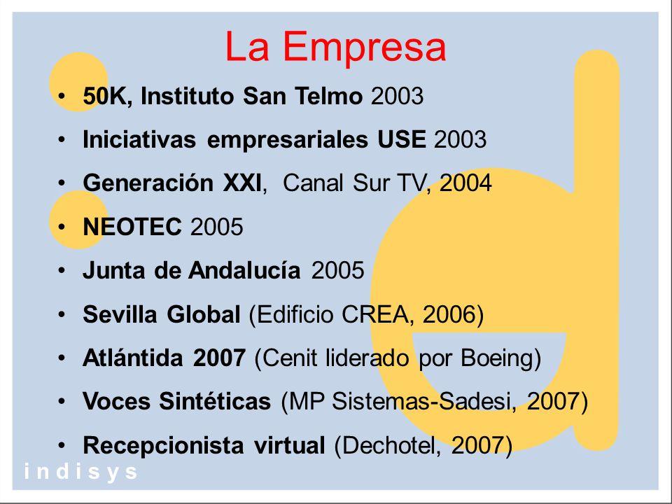 50K, Instituto San Telmo 2003 Iniciativas empresariales USE 2003 Generación XXI, Canal Sur TV, 2004 NEOTEC 2005 Junta de Andalucía 2005 Sevilla Global