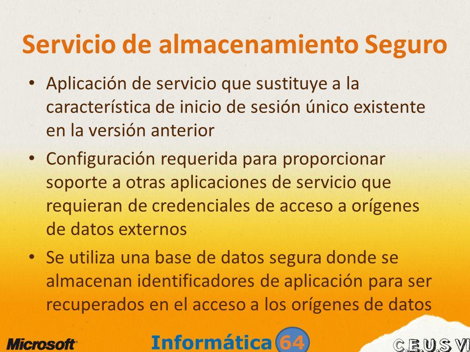 Servicio de almacenamiento Seguro Aplicación de servicio que sustituye a la característica de inicio de sesión único existente en la versión anterior