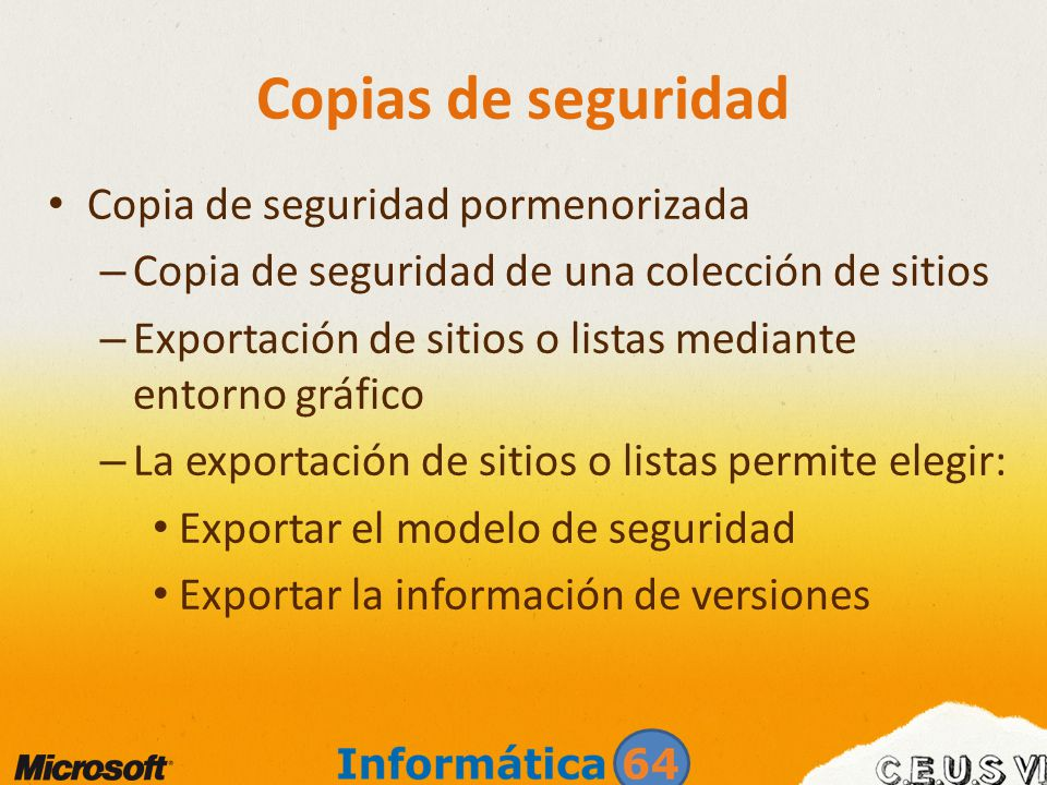 Copias de seguridad Copia de seguridad pormenorizada – Copia de seguridad de una colección de sitios – Exportación de sitios o listas mediante entorno