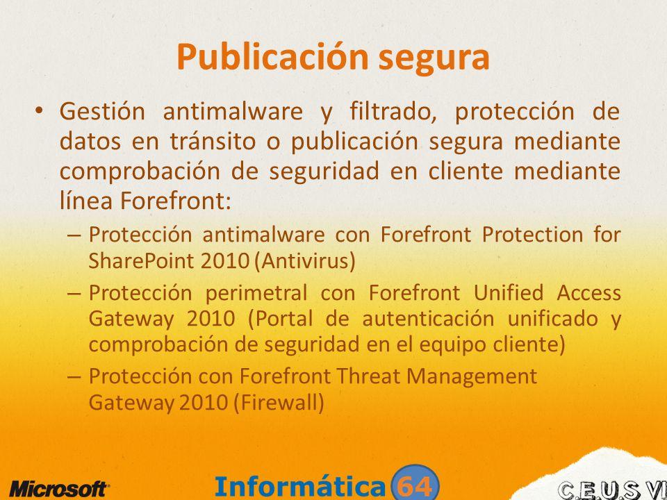 Gestión antimalware y filtrado, protección de datos en tránsito o publicación segura mediante comprobación de seguridad en cliente mediante línea Fore
