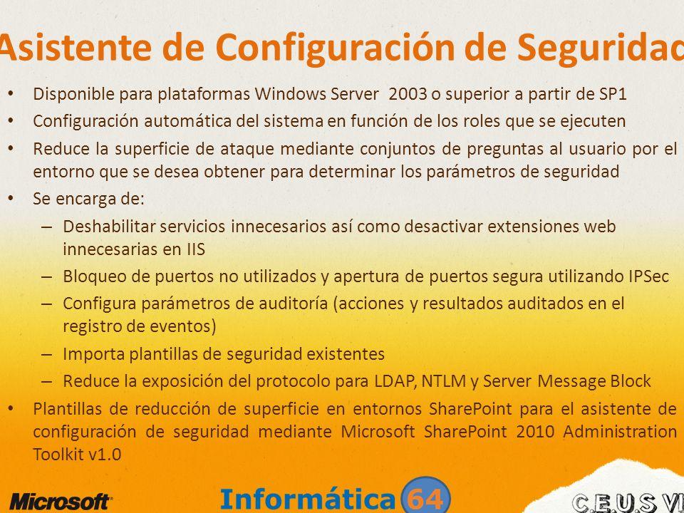 Microsoft Baseline Security Analyzer Herramienta de auditorías de seguridad Detecta fallos o deficiencias en las actualizaciones de seguridad o en apartados que inciden directamente en SharePoint como: – Seguridad en el sistema Windows – Seguridad en Internet Information Services – Seguridad en SQL Server – Configuraciones administrativas