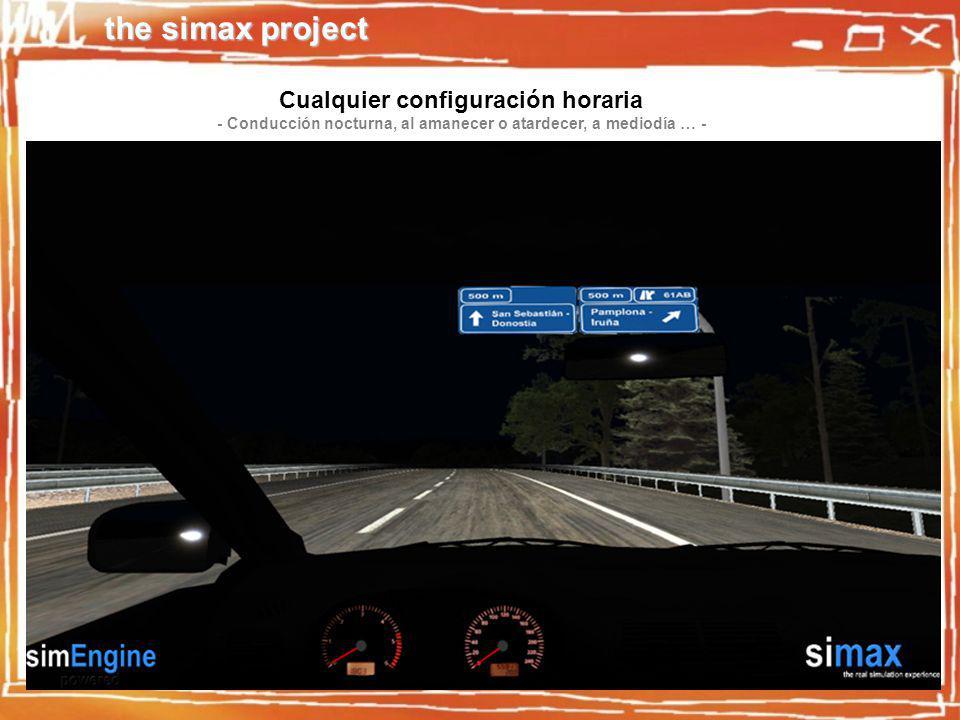 the simax project Cualquier configuración horaria - Conducción nocturna, al amanecer o atardecer, a mediodía … -