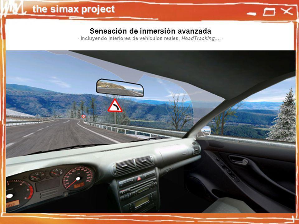 the simax project Sensación de inmersión avanzada - Incluyendo interiores de vehículos reales, HeadTracking,… -