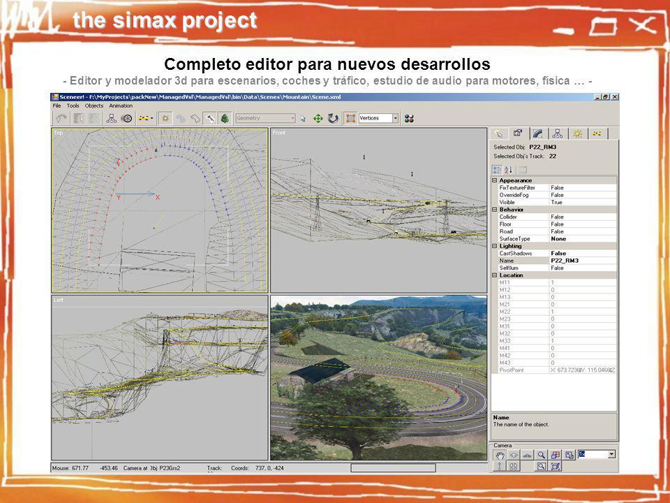 the simax project Completo editor para nuevos desarrollos - Editor y modelador 3d para escenarios, coches y tráfico, estudio de audio para motores, física … -
