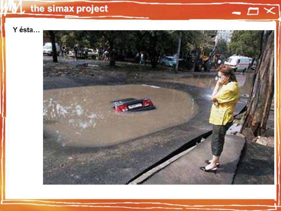 the simax project Pero sobre todo, para evitar cosas como…