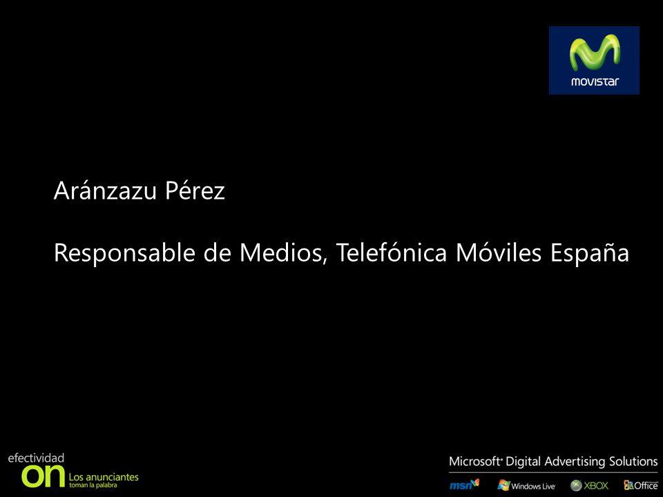 Aránzazu Pérez Responsable de Medios, Telefónica Móviles España