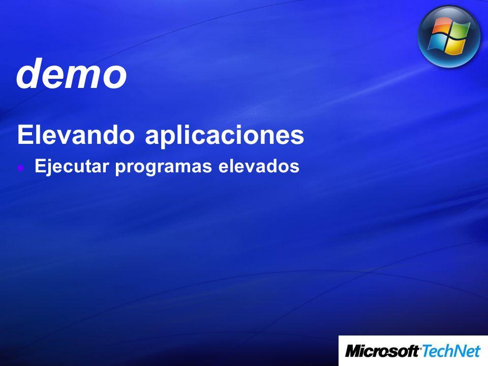 Elevando aplicaciones Ejecutar programas elevados demo
