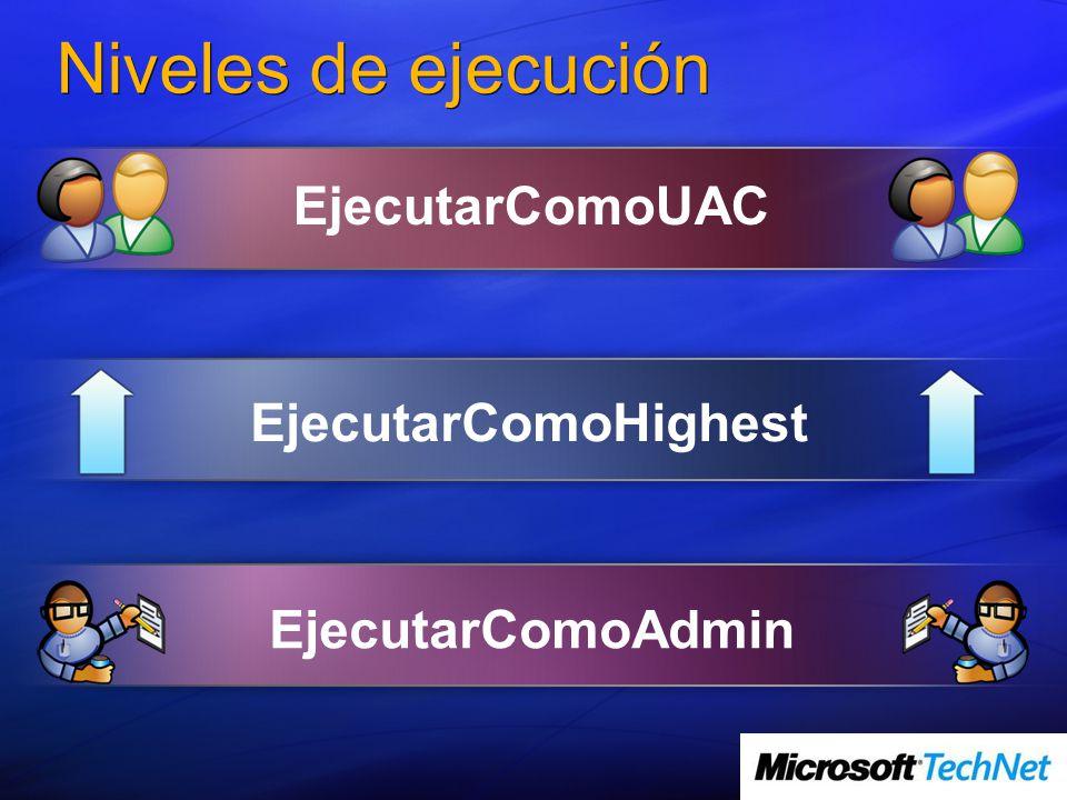 Niveles de ejecución EjecutarComoHighest EjecutarComoUAC EjecutarComoAdmin
