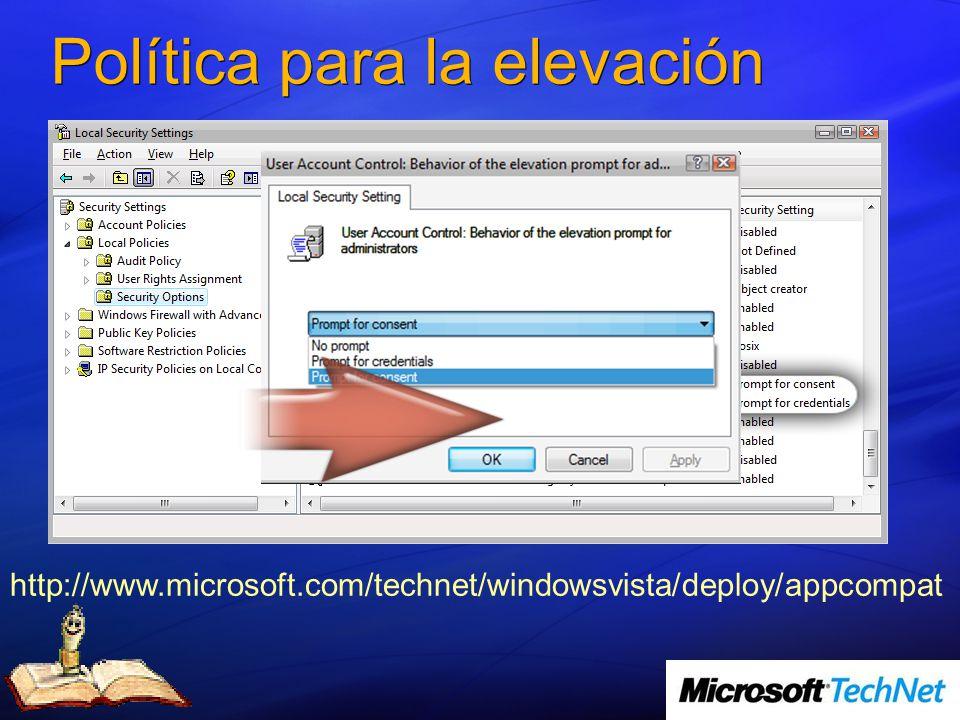 Política para la elevación http://www.microsoft.com/technet/windowsvista/deploy/appcompat