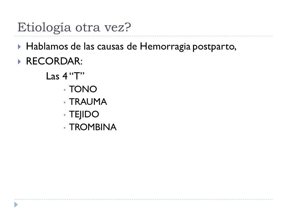 Etiología otra vez.