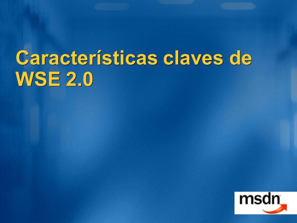 Características claves de WSE 2.0