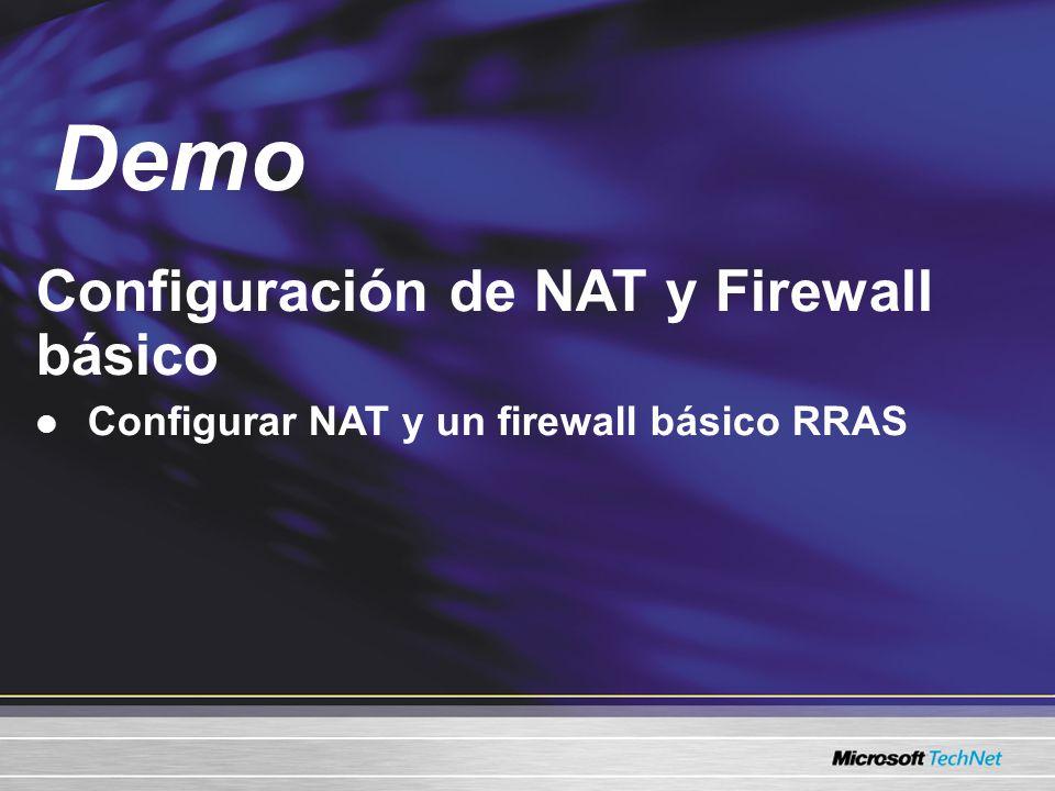 Configuración de NAT y Firewall básico Configurar NAT y un firewall básico RRAS Demo