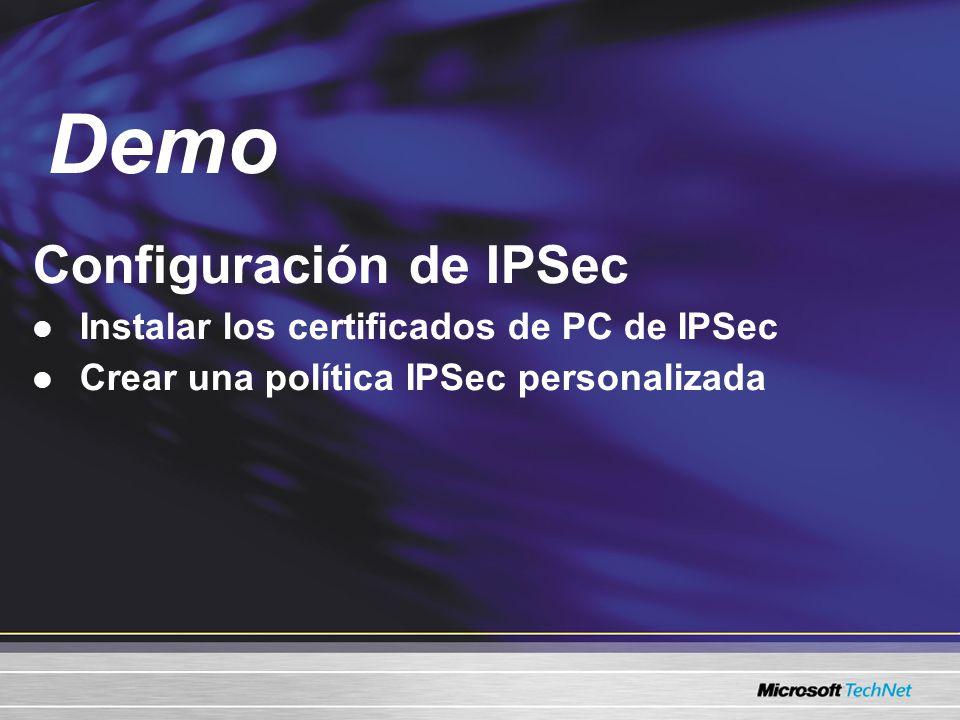Configuración de IPSec Instalar los certificados de PC de IPSec Crear una política IPSec personalizada Demo