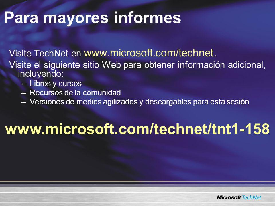 Para mayores informes www.microsoft.com/technet/tnt1-158 Visite TechNet en www.microsoft.com/technet.