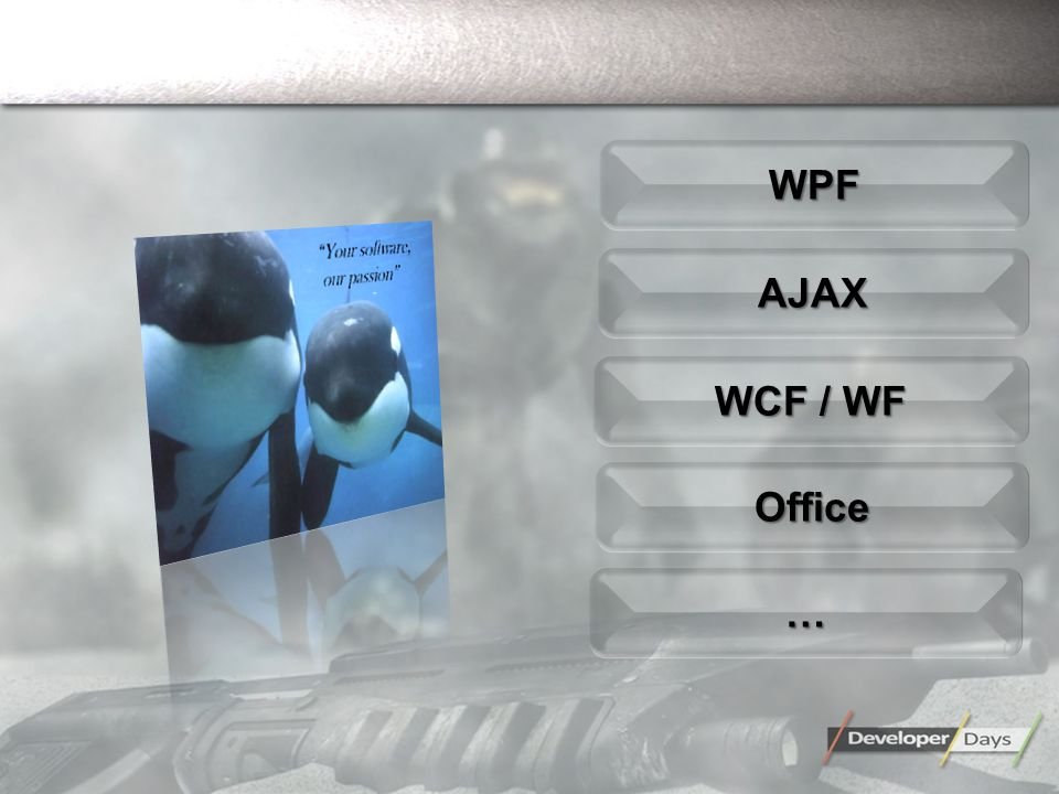 AJAXAJAX OfficeOffice WPFWPF ……