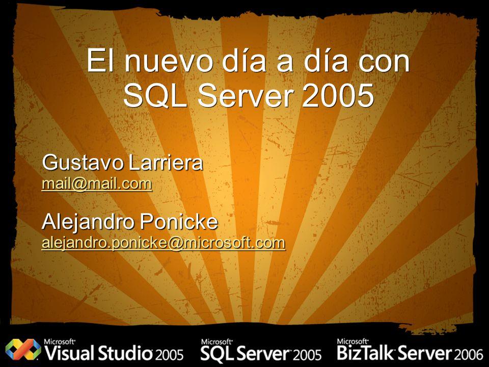 El nuevo día a día con SQL 2005 Instalación de SQL Server 2005 Instalación de SQL Server 2005 Tradicional Tradicional Desatendida Desatendida SQL Server Management Studio SQL Server Management Studio Planes de mantenimiento Planes de mantenimiento Catalogo de vistas dinámicas Catalogo de vistas dinámicas Operaciones de índices en línea Operaciones de índices en línea Resumen Resumen