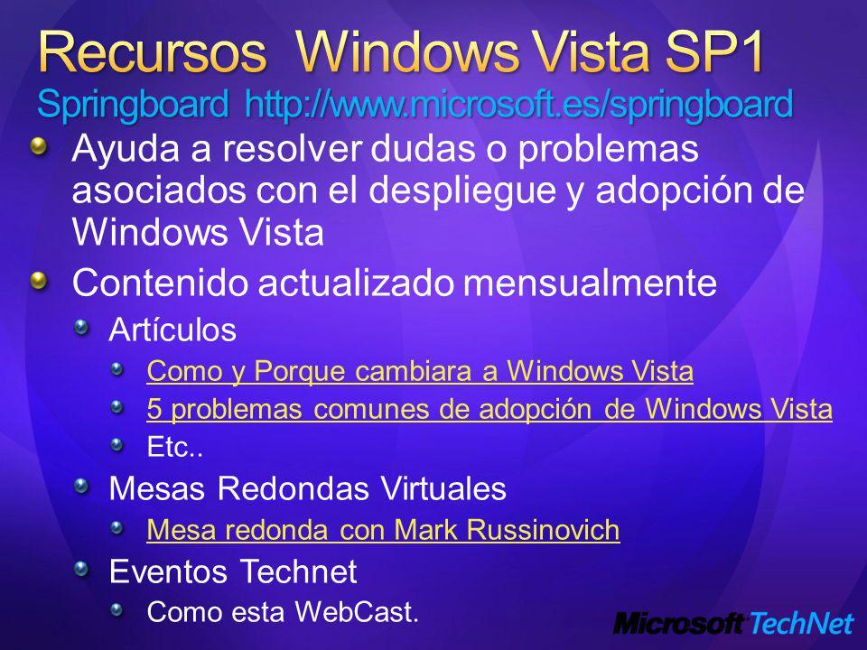 Ayuda a resolver dudas o problemas asociados con el despliegue y adopción de Windows Vista Contenido actualizado mensualmente Artículos Como y Porque cambiara a Windows Vista 5 problemas comunes de adopción de Windows Vista Etc..