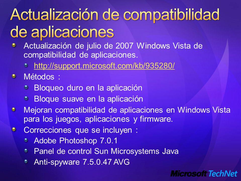 Actualización de julio de 2007 Windows Vista de compatibilidad de aplicaciones.